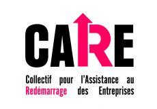 CARE – Dispositif pour l'Assistance au Redémarrage des Entreprises.